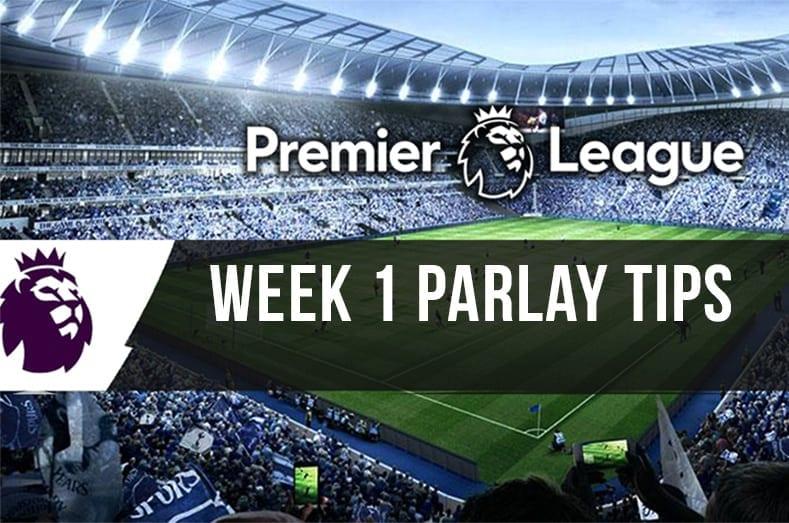 EPL Week 1 parlay