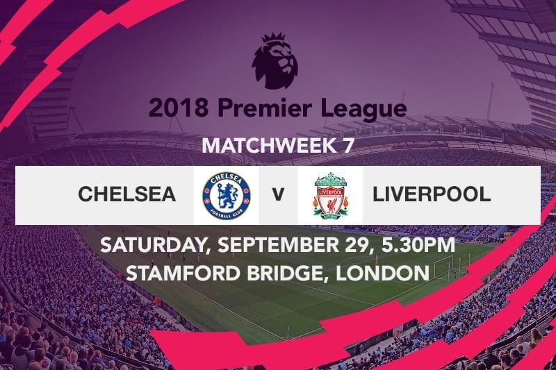 Chelsea v Liverpool Week 7