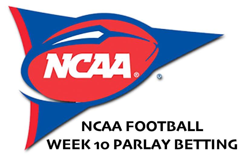 NCAA week 10 parlay