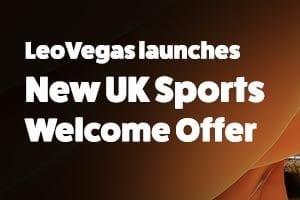Leo Vegas bonus offer update for UK and Ireland