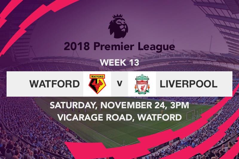Watford v Liverpool EPL