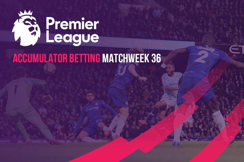 EPL Week 36