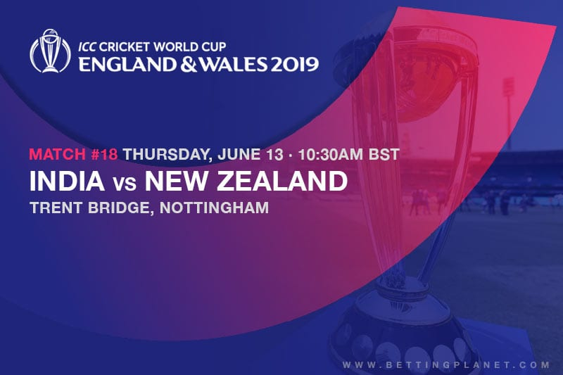 India vs New Zealand betting preview | Cricket World Cup 2019