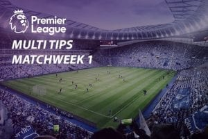 Premier League Matchweek 1 tips