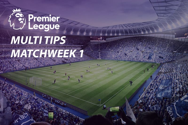 Premier League Matchweek 1 tips